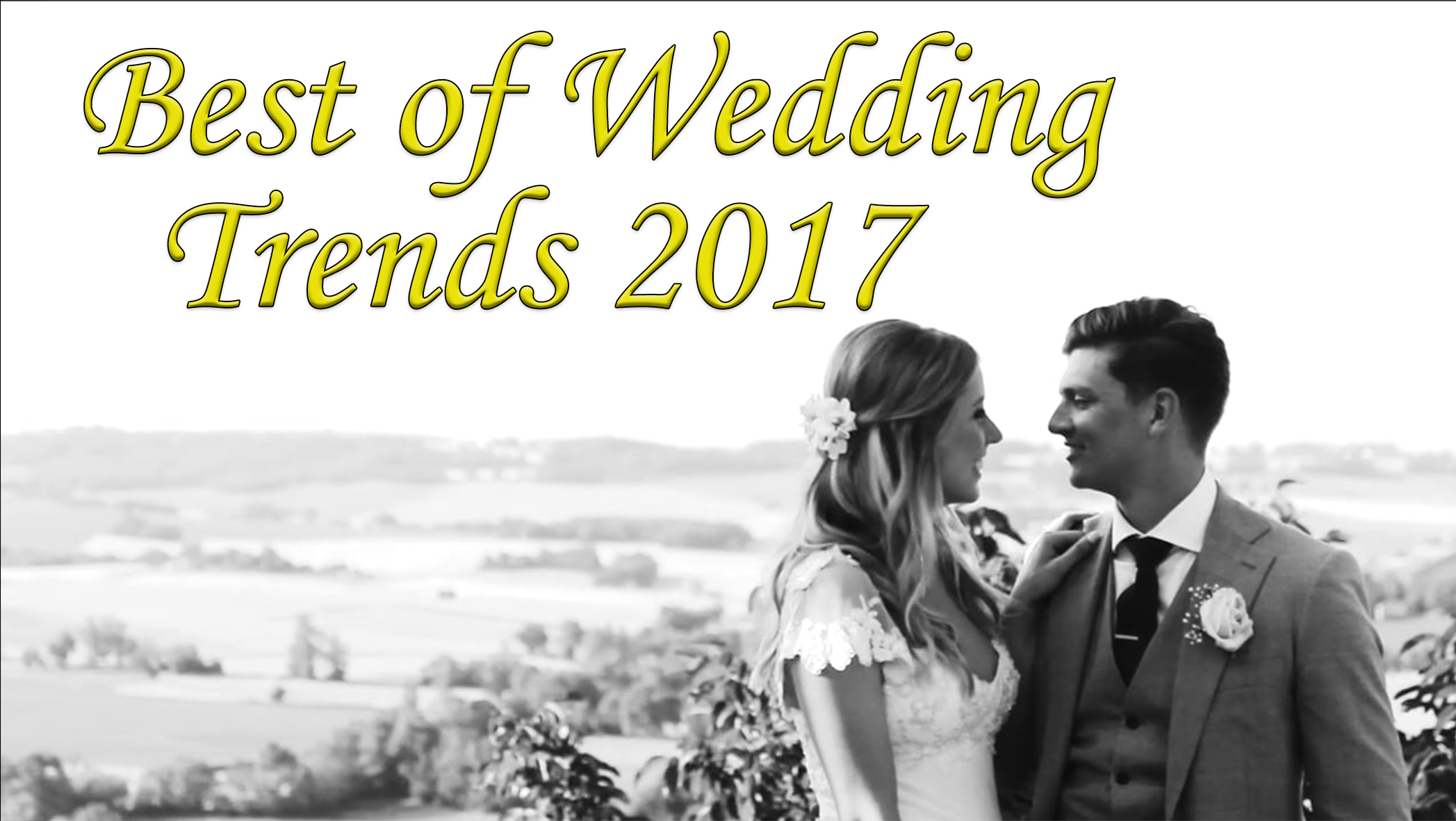 Best of Wedding Trends 2017